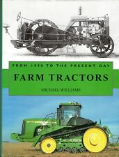 FARM TRACTORS: From 1890 to the Present Day – Michael Williams 2006 Hcv DJ