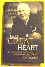 That Great Heart 2014 First Printing I. A. O'Shaughnessy Biography Nice Pics See