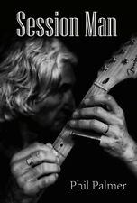 Phil Palmer Session Man Autobiography (Dire Straits, Eric Clapton) UK + EU Post