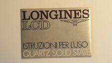 LIBRETTO LONGINES LCD - QUARTZ SOLID STATE - ISTRUZIONI PER L' USO