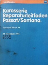 Werkstattbuch Reparaturleitfaden VW Passat Santana Karosserie hinten 53 #6939