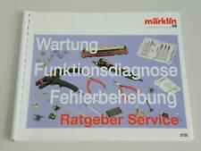 Märklin - Ratgeber Service - Wartung, Funktionsdiagnose, etc (0730)