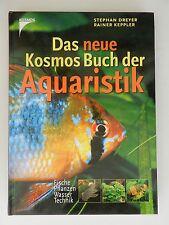 Stephan Dreyer Rainer Keppler Das neue Kosmos Buch der Aquaristik
