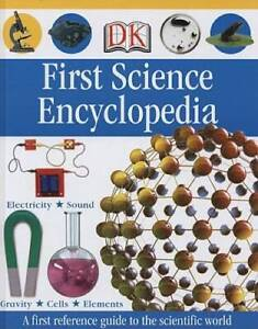 First Science Encyclopedia - Hardcover By DK - VERY GOOD