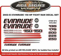 2002 2003 2004 2005  EVINRUDE FICHT RAM 150 HP Decal set  135 175 200 225 250