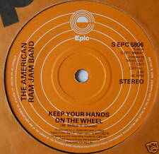 AMERICAN RAM JAM BAND - Keep Your Hands On The Wheel 7""
