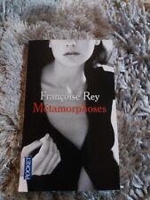 métamorphoses de Françoise rey