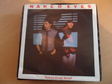 """NAKED EYES  VOICES IN MY HEAD  7"""" VINYL"""