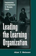 Leading the Learning Organization: Communication and Competencies for Managing