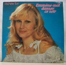 """33 tours MICHELE TORR Disque Vinyle LP 12"""" AMMENE MOI DANSER CE SOIR - AZ 281"""