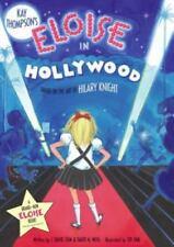 Eloise in Hollywood by Kay Thompson, J. David Stem & David N. Weiss c2006 NEW