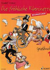 Klarinette Noten : Die fröhliche Klarinette Spielbuch 1 MAUZ leicht  - Anfänger