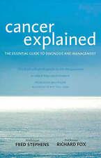 Cancer Explained: Essential Guide to Diagnosis & Management - Stephens / Fox