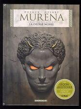 MURENA  T.5 La Déesse Noire   DUFAUX / DELABY  Ed. DARGAUD    EO 2006