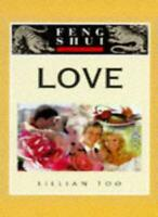 Feng Shui Fundamentals: Love By Lillian Too
