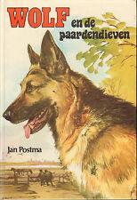 WOLF EN DE PAARDENDIEVEN - Jan Postma  (1e druk )