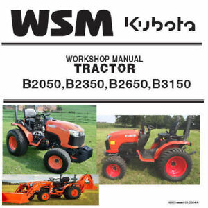 Kubota B2050 B2350 B2650 B3150 Tractor Workshop Service Manual PDF CD  **Nice**