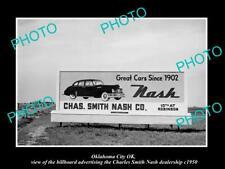 OLD POSTCARD SIZE PHOTO OKLAHOMA CITY OK USA NASH CAR DEALERS BILLBOARD c1950