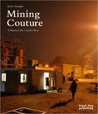 Mining Couture: A Manifesto for Common Wear, New, Barber Swindells Book