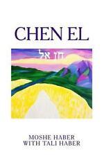 Chen El by Moshe Haber (2014, Paperback)