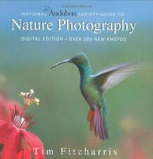 National Audubon Society Guide to Nature Photography: Digital Edition by Tim Fit