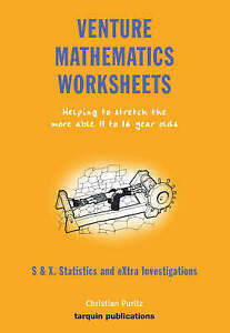 Venture Mathematics Worksheets: Bk. S: Statistics and Extra Investigations by...