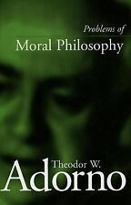 Problems of Moral Philosophy by Adorno, Theodor