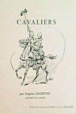 """""""CAVALIERS""""  planches consacrées aux cavaliers, réalisées par Eugène Leliepvre."""
