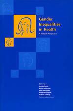 Gender Inequalities in Health : A Swedish Perspective by Piroska Ostlin