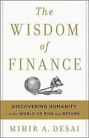 NEW The Wisdom of Finance By Mihir Desai Hardcover Free Shipping