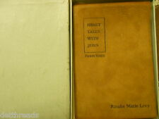 RELIGIOUS BOOK - 1931 - Rosalie Marie Levy - Heart Talks with Jesus - 4th Series