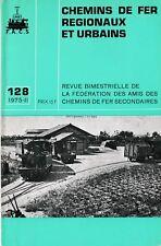 CHEMINS de FER RÉGIONAUX et URBAINS - N° 128 (1975 - 2 - CFRU) (Train)