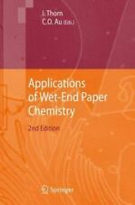 Applications of Wet-End Paper Chemistry (2014, Paperback)