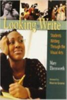 Looking to Write: Students Writing Through the Visual Arts