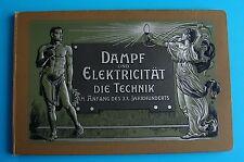 Dampf und Elektricität die Technik Elektrizität  Modelle Heft Jugendstil um 1910