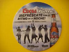 BEER COASTER ~^~ 2013 COORS Brewing Light <> Refrescate con el Ritmo de la Noche