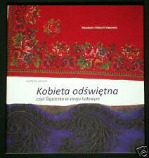 BOOK Polish Folk Costume in Silesia ethnic dress regional fashion Poland Slask