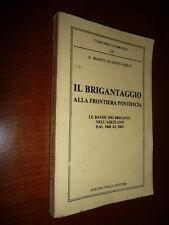 IL BRIGANTAGGIO ALLA FRONTIERA PONTIFICIA LE BANDE DEI BRIGANTI NELL'AQUILANO