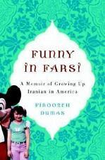 Funny in Farsi : A Memoir of Growing Up Iranian in America