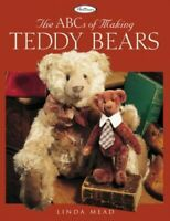 The ABCs of Making Teddy Bears by Mead, Linda Book The Fast Free Shipping
