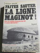 Roger Bruge / Faites sauter la ligne Maginot ! / 1975