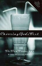 Choosing God's Best: Wisdom for Lifelong Romance Don Raunikar Paperback