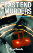 Brotherly Love (East End Murders), Cassidy, Anne, New Book