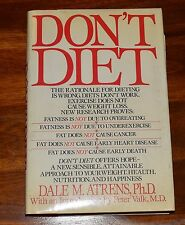 DON'T DIET BY DALE M. ATRENS PHD INTRO PETER VALK PHD HC DJ 1988 1ST EDITION