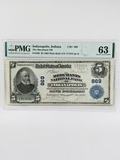 1902 FR. 598 $5 PMG 63 PPQ CH869 The Merchants National Bank of Indianapolis