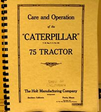 1917 Caterpillar 75 Tractor Book Care & Operation The Holt Manufacturing Co. FSH
