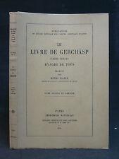 LE LIVRE DE GERCHÂSP - POÈME PERSAN DE TOÛS - MASSÉ (Henri) -Tome II ORIENT 1951