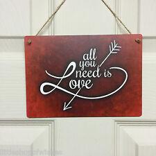 Romantico Regalo: All You Need is Love Placca sign-Ideale Natale, Anniversario