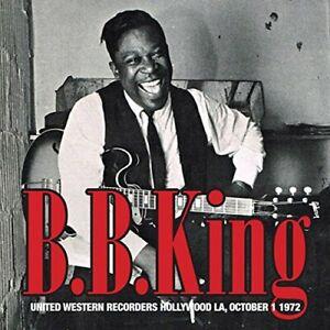 B.B. King - United Western Recorders Hollywood LA, October 1972 (2015)  CD  NEW