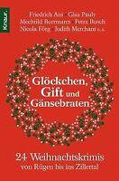 Glöckchen, Gift und Gänsebraten: 24 Weihnachtskrimis von... | Buch | Zustand gut